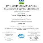 Pacific Alloy Casting Co., Inc. is now ISO 9001:2008 Accredited